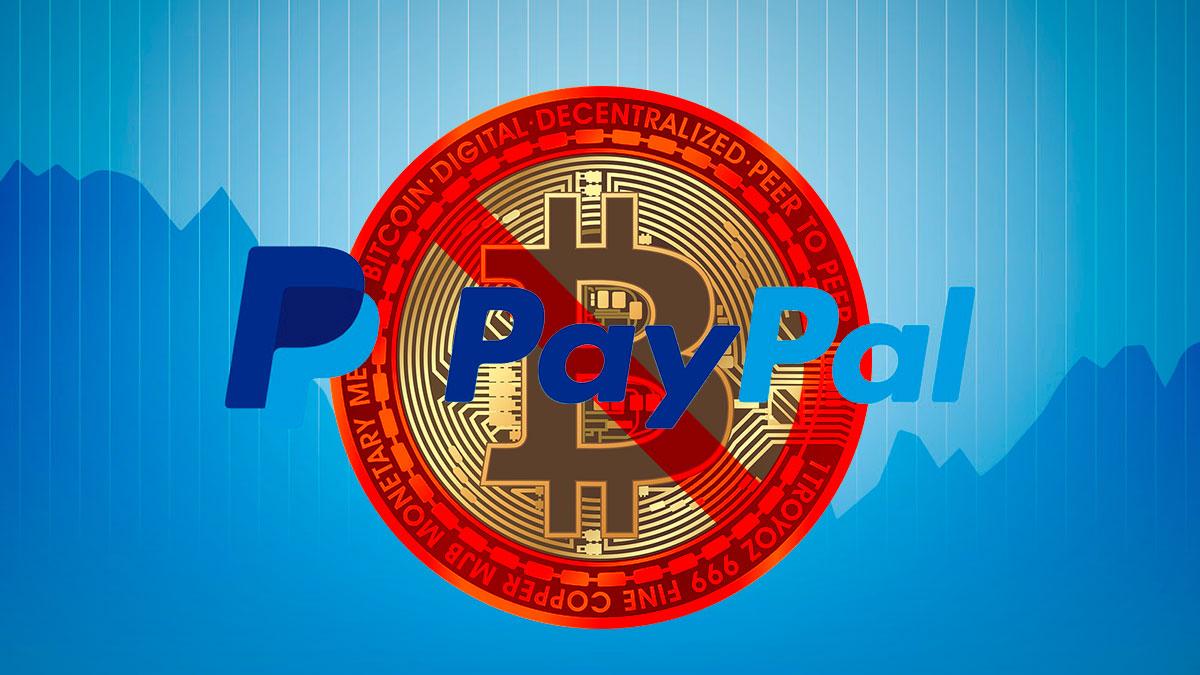 Paypal ban Bitcoin