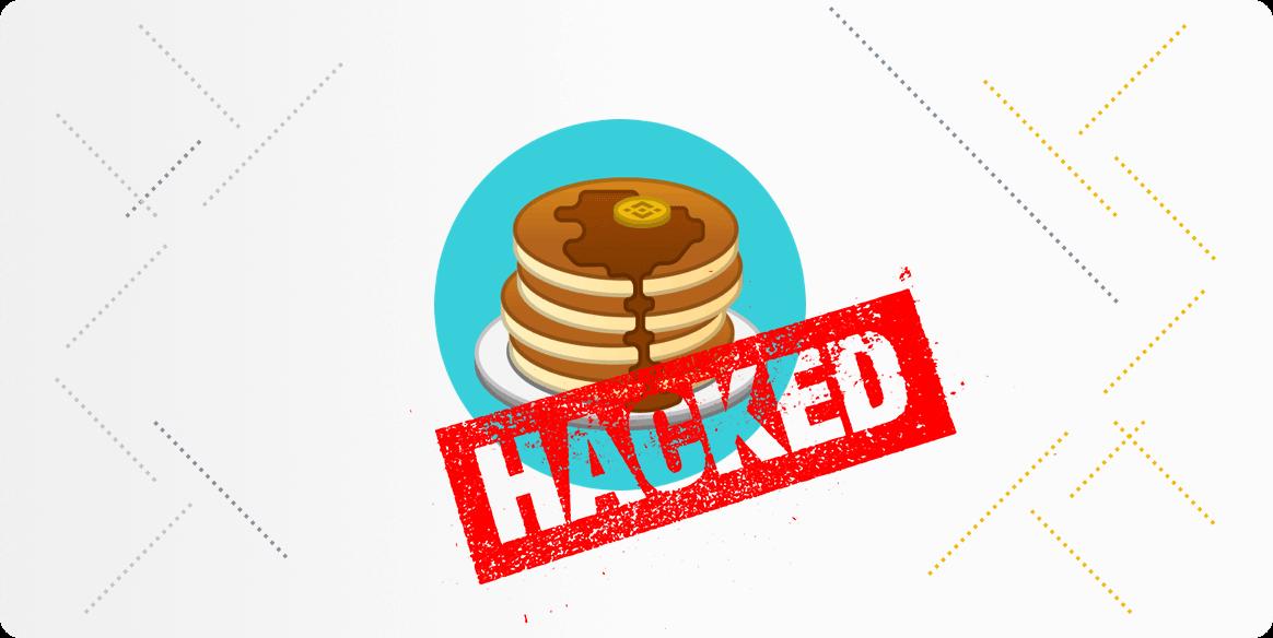 PancakeSwap hacked
