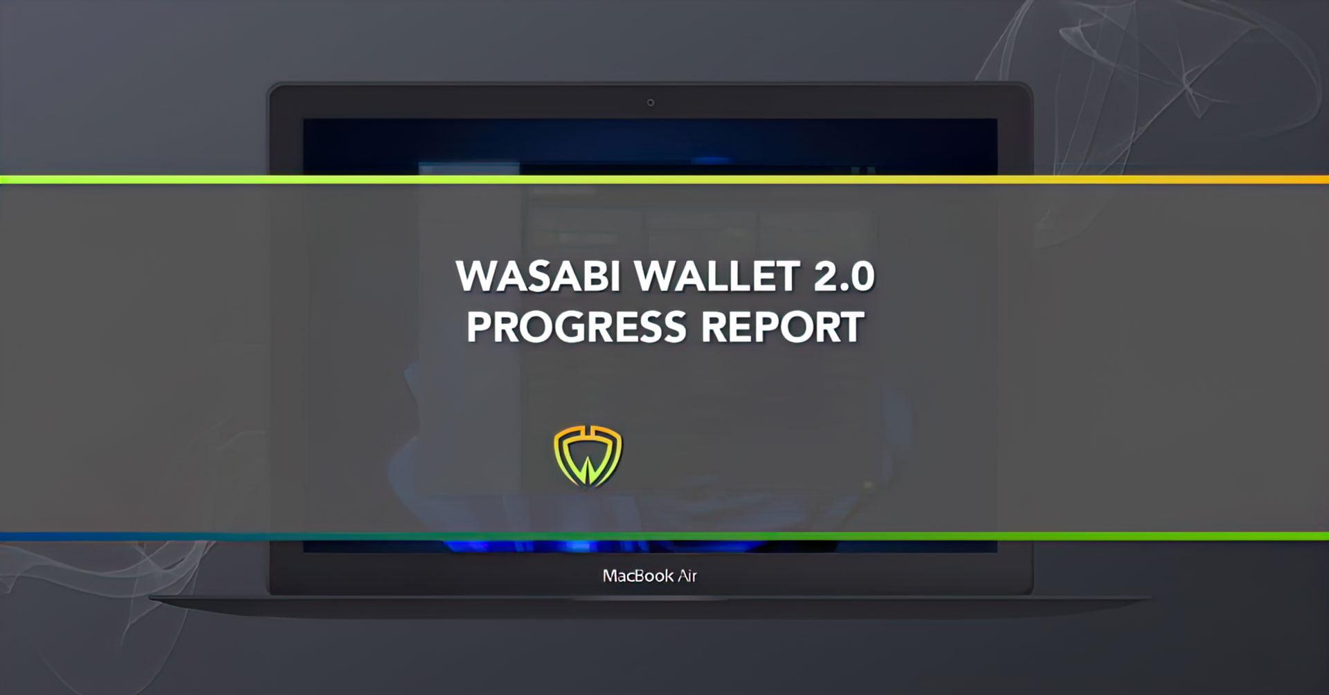 Анонимный BTC-кошелек Wasabi готовится к обновлению до V.2.0
